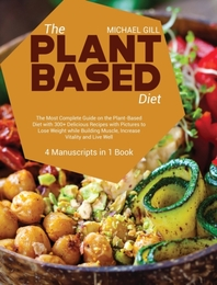 The Plant Based Diet