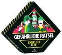 Gefaehrliche Raetsel: Sherlock in Not