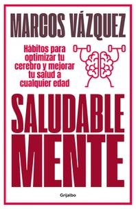 Saludable Mente / A Healthy Mind
