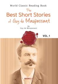 모파상 - 베스트 단편소설 1집 : The Best Short Stories of Guy de Maupassant (영문판)