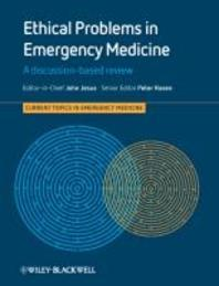 Ethical Problems in Emergency Medicine