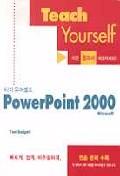 POWERPOINT 2000(TEACH YOURSELF)