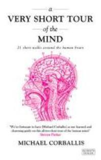 Very Short Tour of the Mind