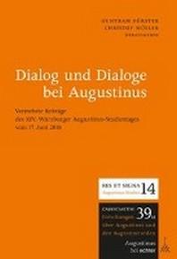 Dialog und Dialoge bei Augustinus