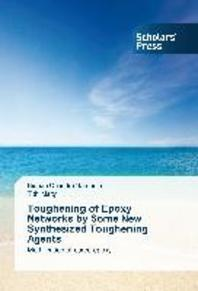 Toughening of Epoxy Networks by Some New Synthesized Toughening Agents