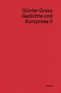 Gedichte und Kurzprosa II