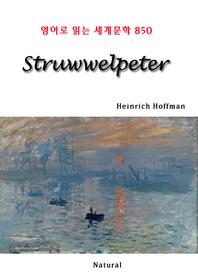 Struwwelpeter (영어로 읽는 세계문학 850)