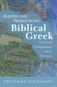 Reading and Pronouncing Biblical Greek