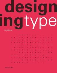 Designing Type (Second Edition)
