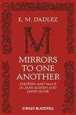 Mirrors To One Another: Emotion And Value In Jane Austen And David Hume