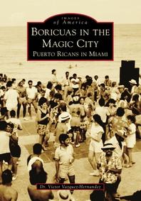 Boricuas in the Magic City