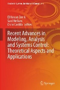 Recent Advances in Modeling, Analysis and Systems Control