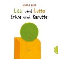 Lilli und Lotte - Erbse und Karotte