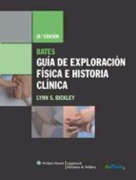 Bates Guia de Exploracion Fisica E Historia Clinica [With Access Code]