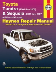Toyota Tundra 2000 Thru 2006 & Sequoia 2001 Thru 2007 2wd & 4WD Haynes Repair Manual