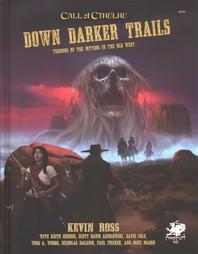 Down Darker Trails