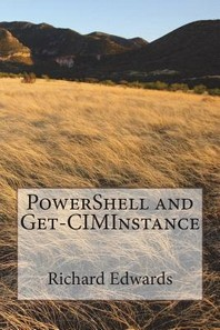 PowerShell and Get-CIMInsance