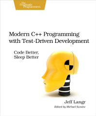 Modern C++ Programming with Test-Driven Development