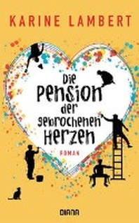 Die Pension der gebrochenen Herzen
