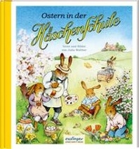 Die Haeschenschule 7: Ostern in der Haeschenschule