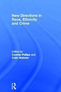 New Directions in Race, Ethnicity and Crime