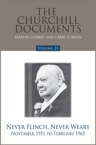 The Churchill Documents, Volume 23