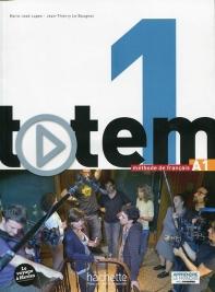 Totem 1. Livre de l'eleve (+DVD-Rom, Manuel numerique)