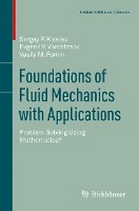 Foundations of Fluid Mechanics with Applications