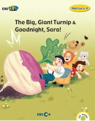 EBS초목달 The Big Giant Turnip & Goodnight Sara(Level 1)