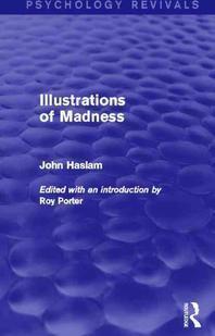 Illustrations of Madness (Psychology Revivals)