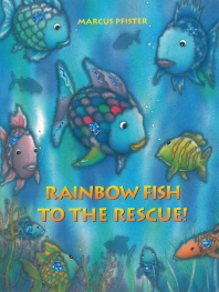 The Rainbow Fish to the Rescue
