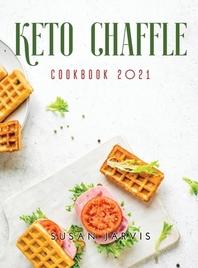 Keto Chaffle Cookbook 2021