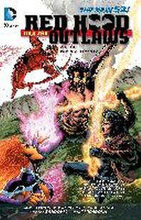 Red Hood and the Outlaws Vol. 5