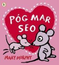 Pog Mar Seo (A Kiss Like This) - Walker Eireann