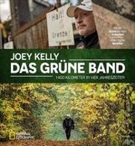 Das Gruene Band - Zu Fuss von der Ostsee bis nach Tschechien: 1400 km in 4 Jahreszeiten