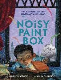 The Noisy Paint Box (2015 Caldecott Honor)