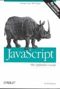 JavaScript:The Definitive Guide, 4/E