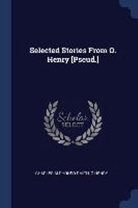 Selected Stories from O. Henry [Pseud.]