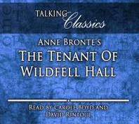 Anne Bronte's The Tenant of Wildfell Hall
