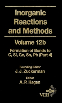 Inorganic Reactions and Methods, The Formation of Bonds to Elements of Group IVB (C, Si, Ge, Sn, Pb)