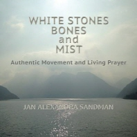 White Stones, Bones, and Mist