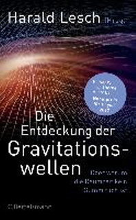Die Entdeckung der Gravitationswellen
