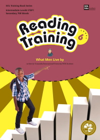 Reading Training Level 6 Step. 1: What Man Live by