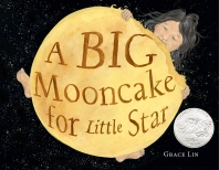 A Big Mooncake for Little Star (2019 Caldecott Honor 수상작)
