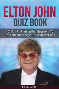 Elton John Quiz Book
