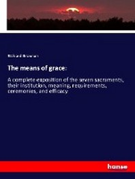 The means of grace: