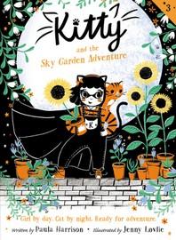 Kitty and the Sky Garden Adventure