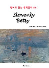 Slovenly Betsy (영어로 읽는 세계문학 851)