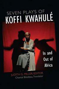 Seven Plays of Koffi Kwahule