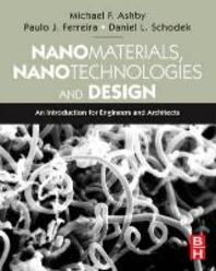 Nanomaterials, Nanotechnologies and Design